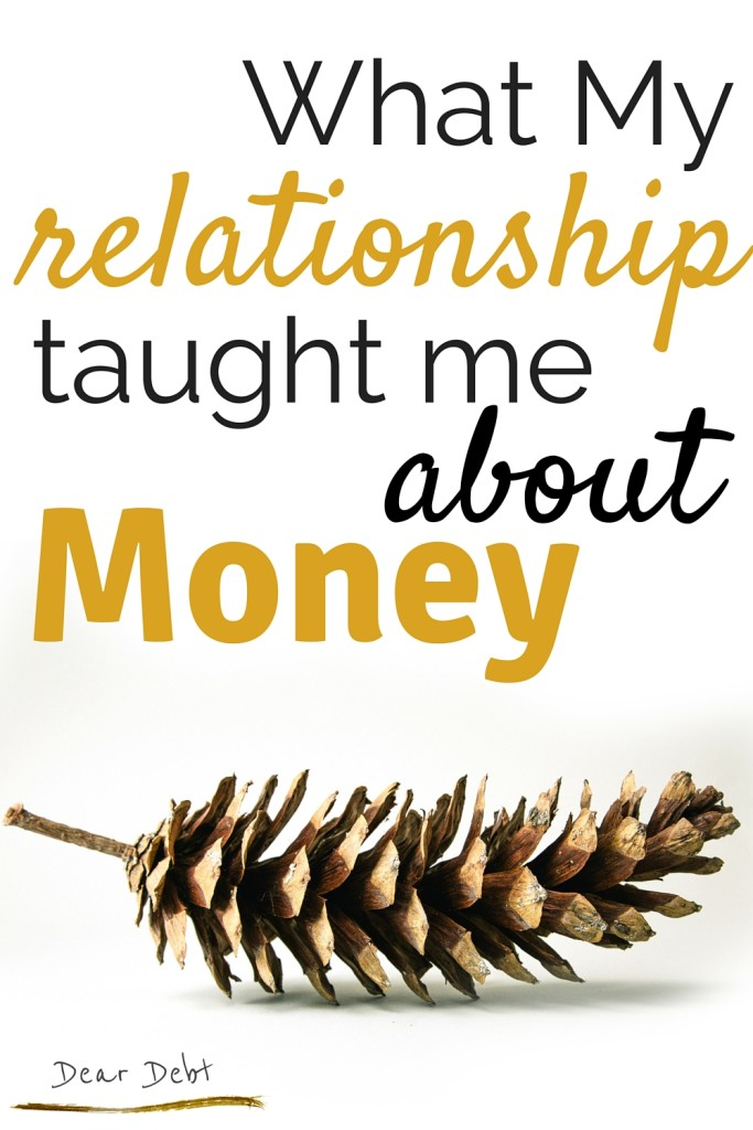 What My Relationship Taught Me About Money