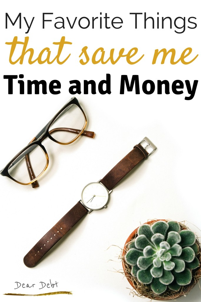 My Favorite Things That Save Me Time and Money