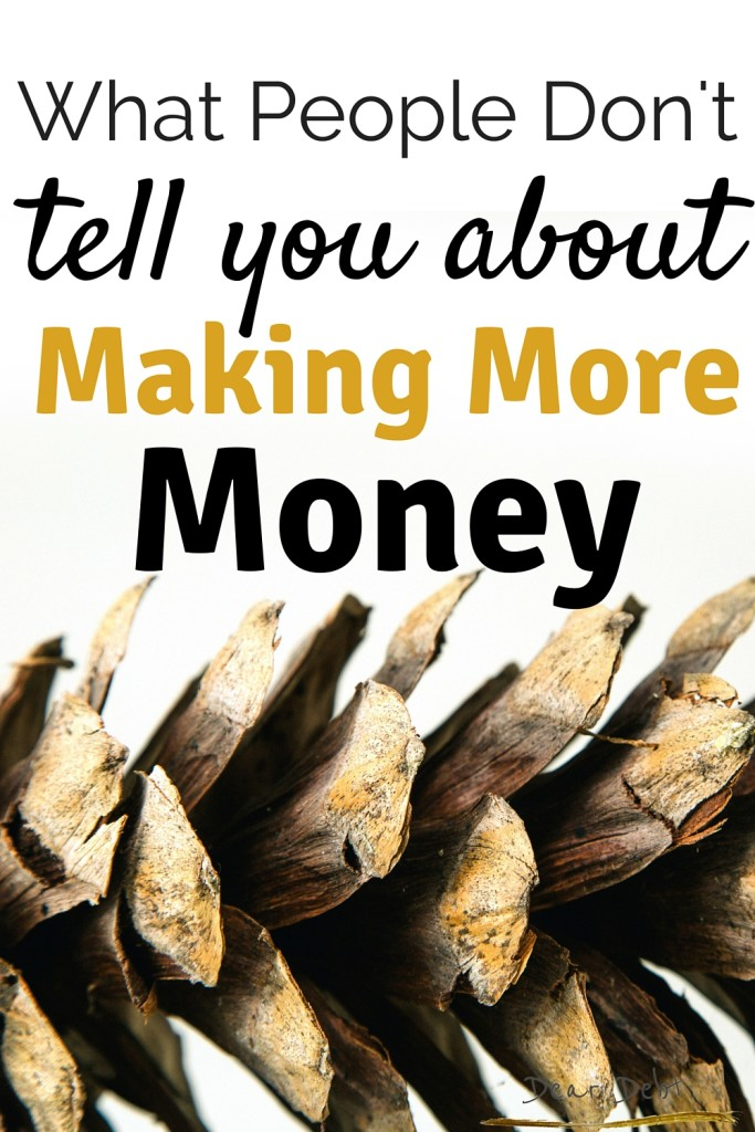 What People Dont Tell You About Making More Money